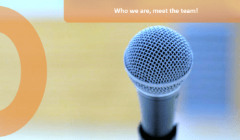 A microphone on an orange background with the caption who are we, meet the team!