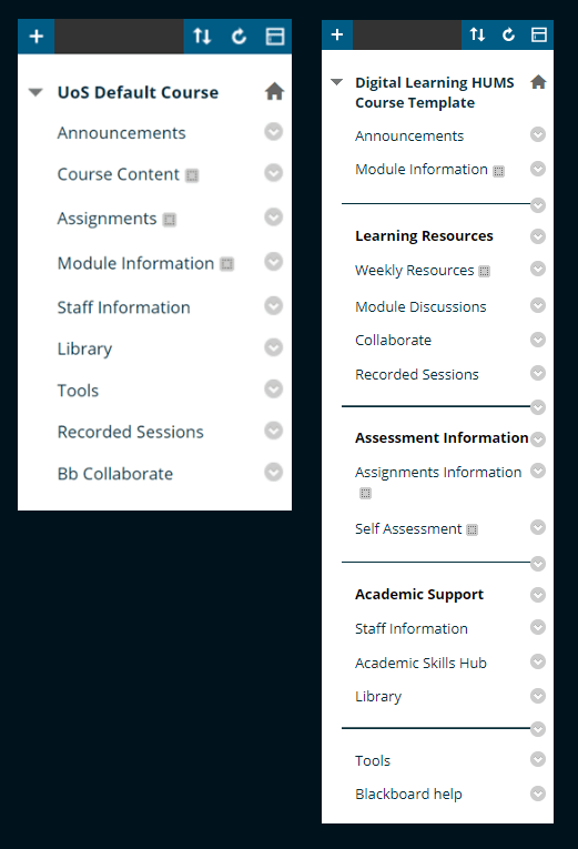 The standard Blackboard menu is on the left, on the right is the menu used by the new Humanities Blackboard template.