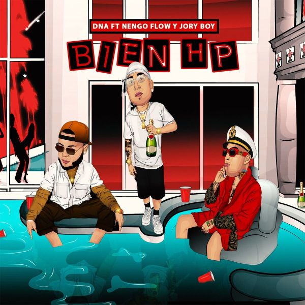 DNA, Jory Boy, Ñengo Flow – Bien HP