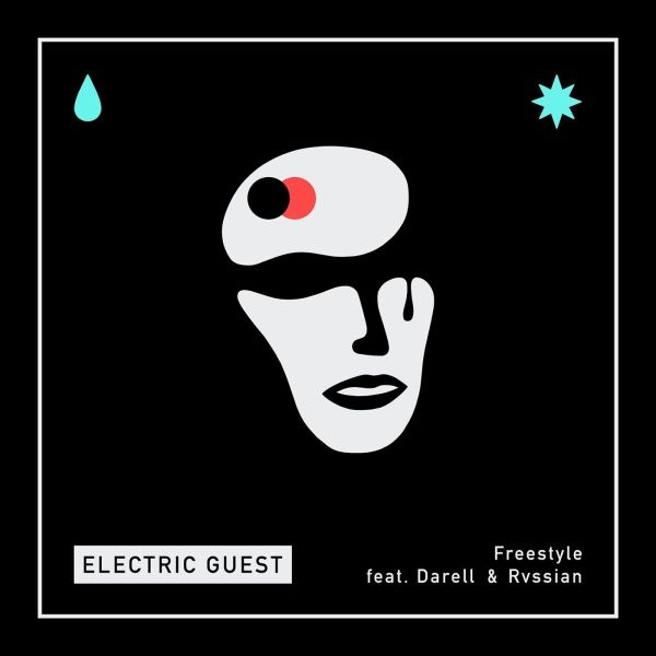 Electric Guest, Darell, Rvssian – Freestyle
