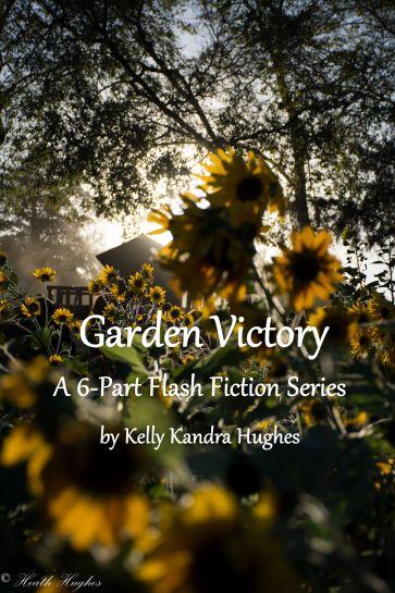 garden-victory-6-part-series