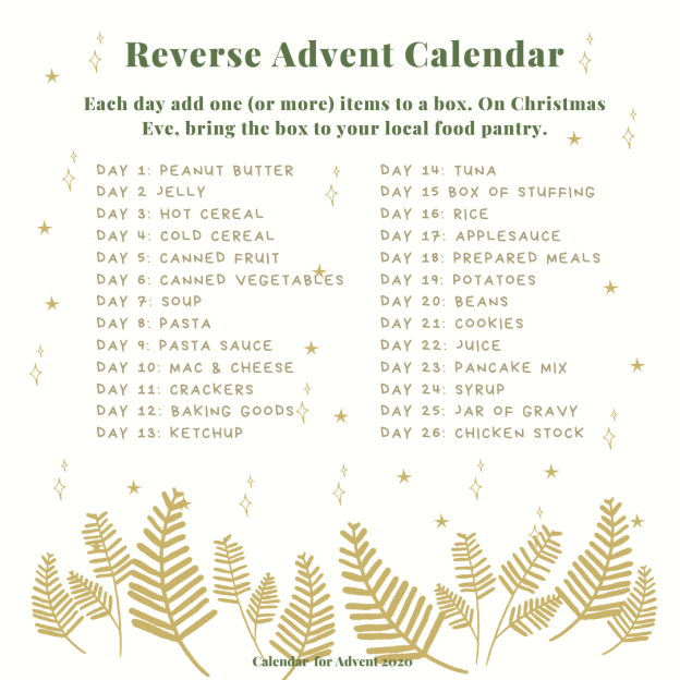 Reverse Advent Calendar where each day of Advent gives a food to donate to a food pantry