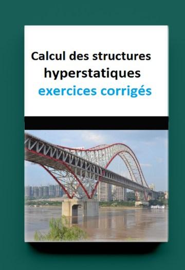 Cours et exercices corrigés de structure hyperstatique.