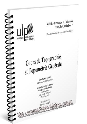 COURS DE TOPOGRAPHIE ET TOPOMÉTRIE GÉNERALE