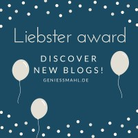 NOMINIERT: Liebster award - discover new blogs!