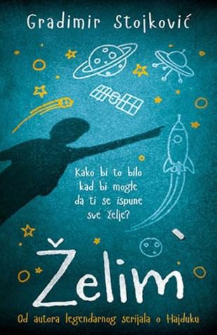 knjiga-zelim-gradimir-stojkovic-9788652119370-naslovna-strana-286960v