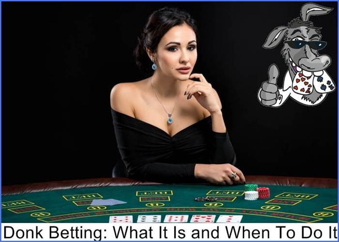 Donk Betting