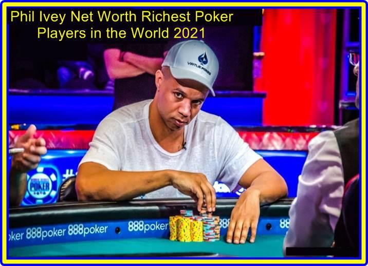 Phil Ivey Net Worth