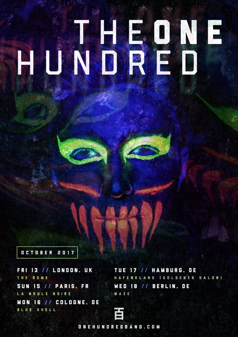 Rescheduled The One Hundred Tourdates