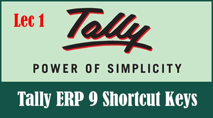 Tally ERP 9 Shortcut Keys