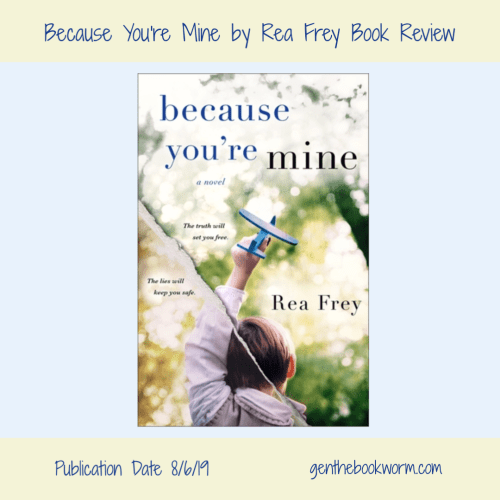 Because You're Mine by Rea Frey book review