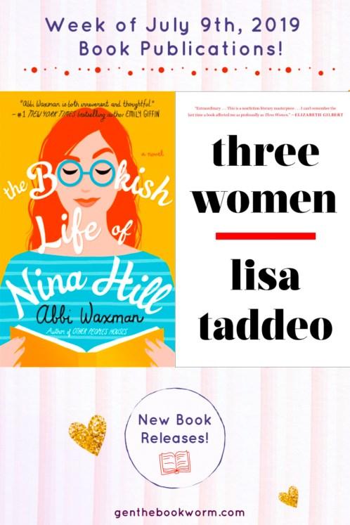 The Bookish Life of Nina Hill by Abbi Waxman and Three Women by Lisa Taddeo