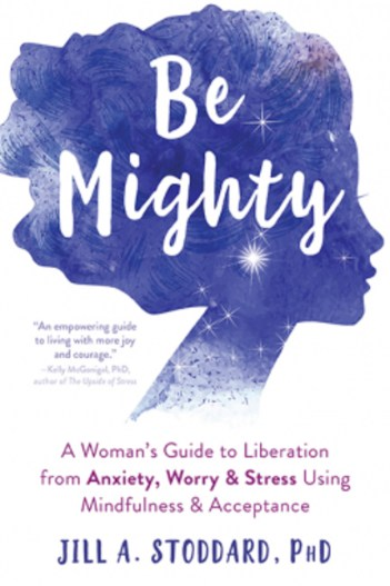 Be Mighty by Jill Stoddard