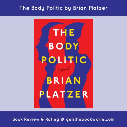 The Body Politic Brian Platzer