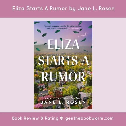 Eliza Starts A Rumor