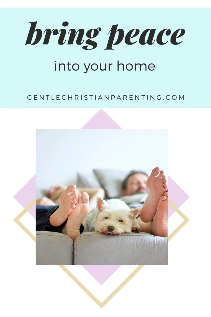 image of how to bring peace into your home- pinterest worthy
