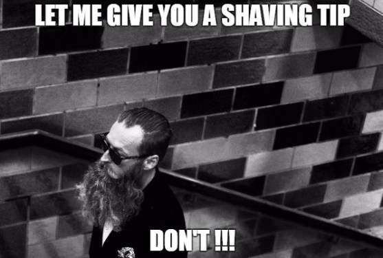 let-me-give-you-a-shaving-tip-funny-beard-memes