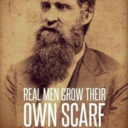 real-men-grow-their-own-scarf-beard-meme