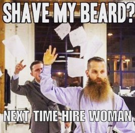 shave-my-beard-next-time-hire-a-woman-funny-beard-memes