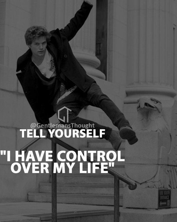 I have control over my life.