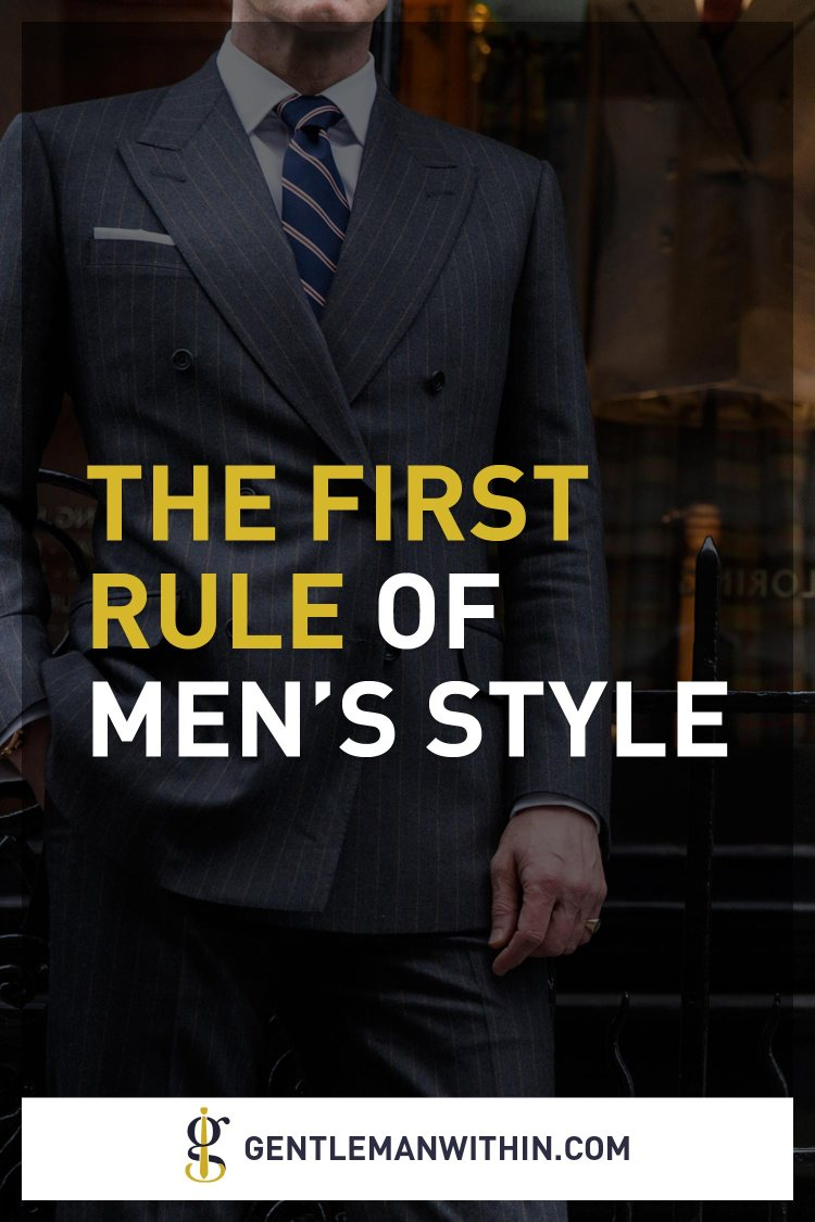 Clothing Fit   The First Rule of Men's Style   GENTLEMAN WITHIN
