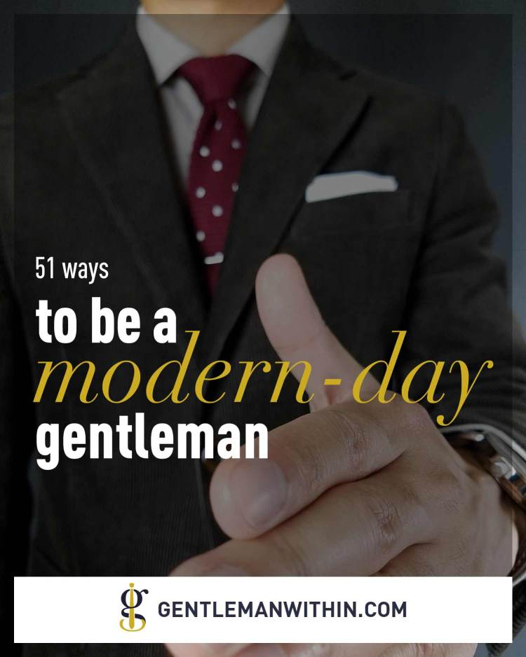 Ways To Be A Gentleman | GENTLEMAN WITHIN