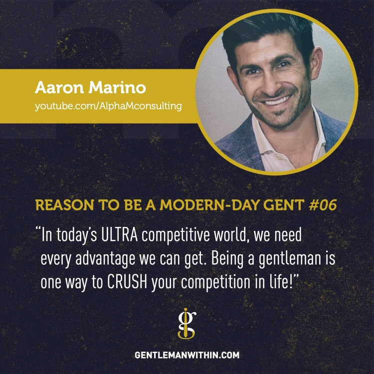 Aaron Marino Reason To Be A Modern-Day Gentleman