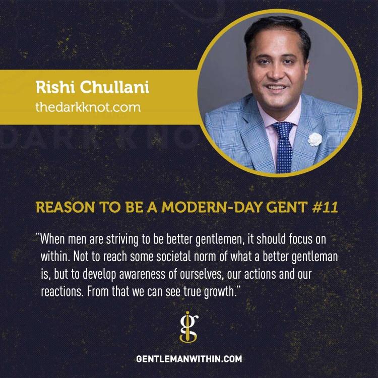 Rishi Chullani Reason To Be A Modern-Day Gentleman