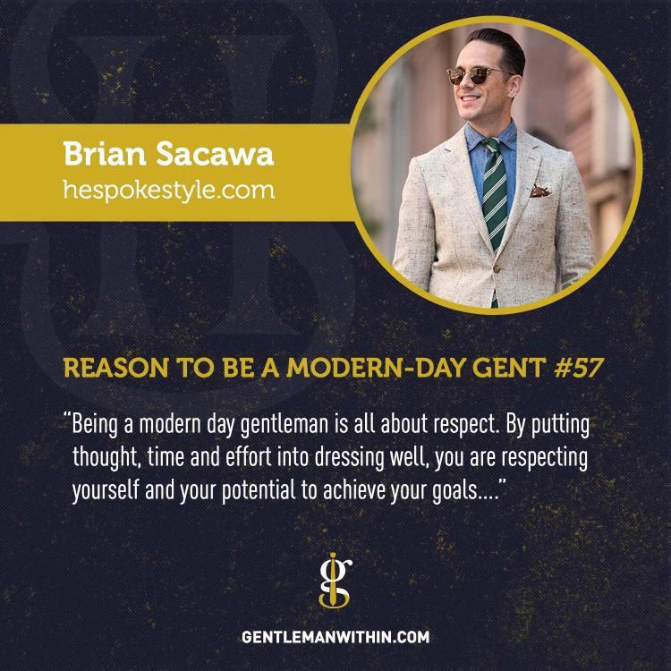 Brian Sacawa Reason To Be A Modern-Day Gentleman