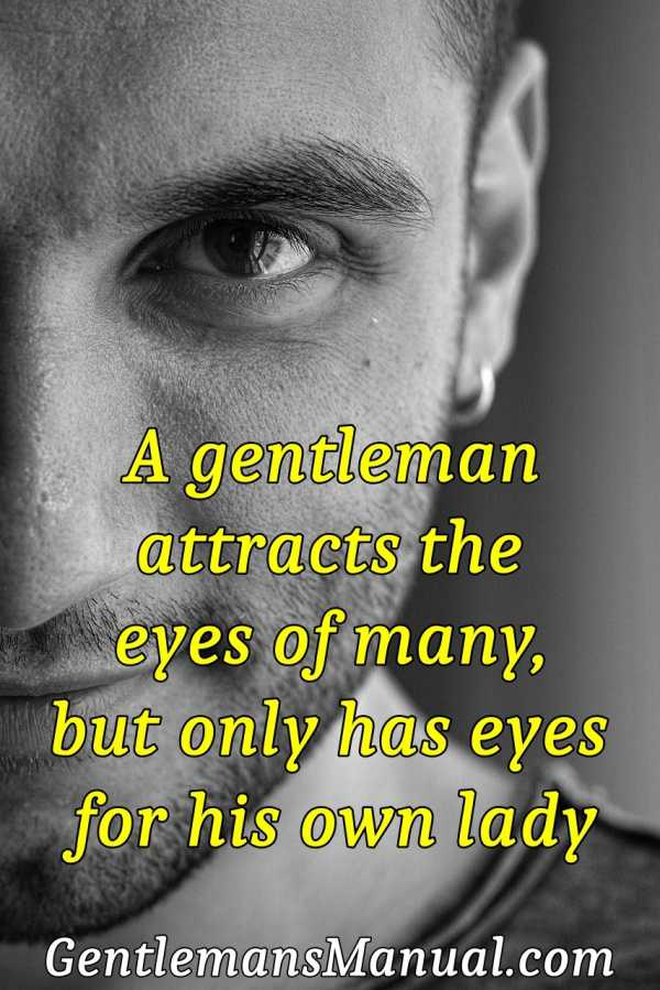 A gentleman attracts the eyes of many, but only has eyes for his own lady.