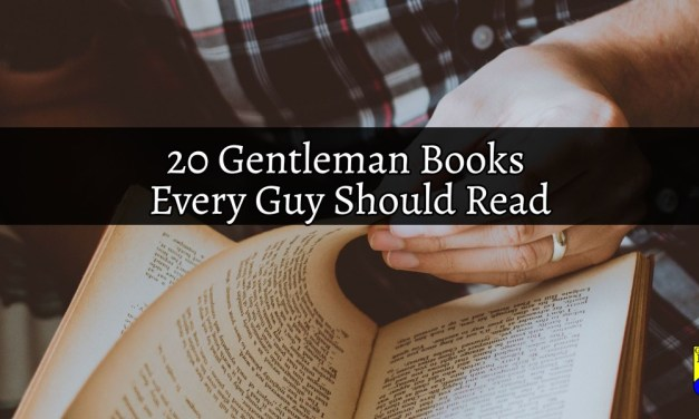 20 Gentleman Books Every Guy Should Read