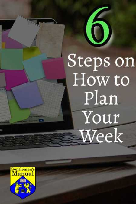 6 Simple Steps on How to Plan Your Week