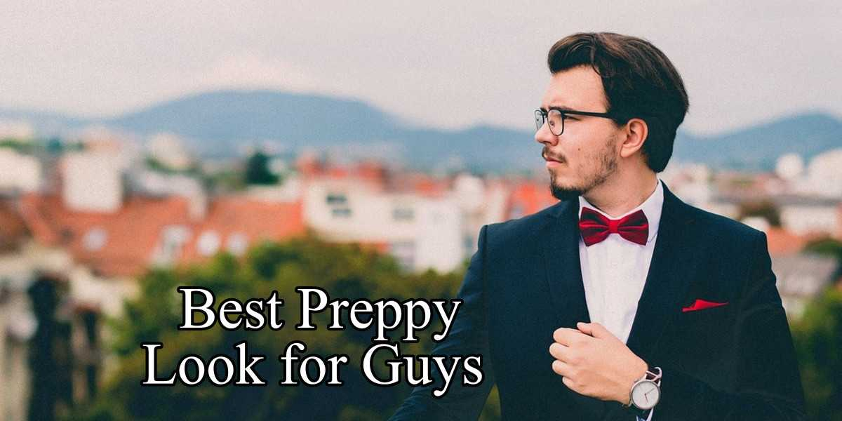 Preppy Look for Guys