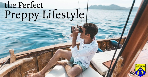 the Perfect Preppy Lifestyle