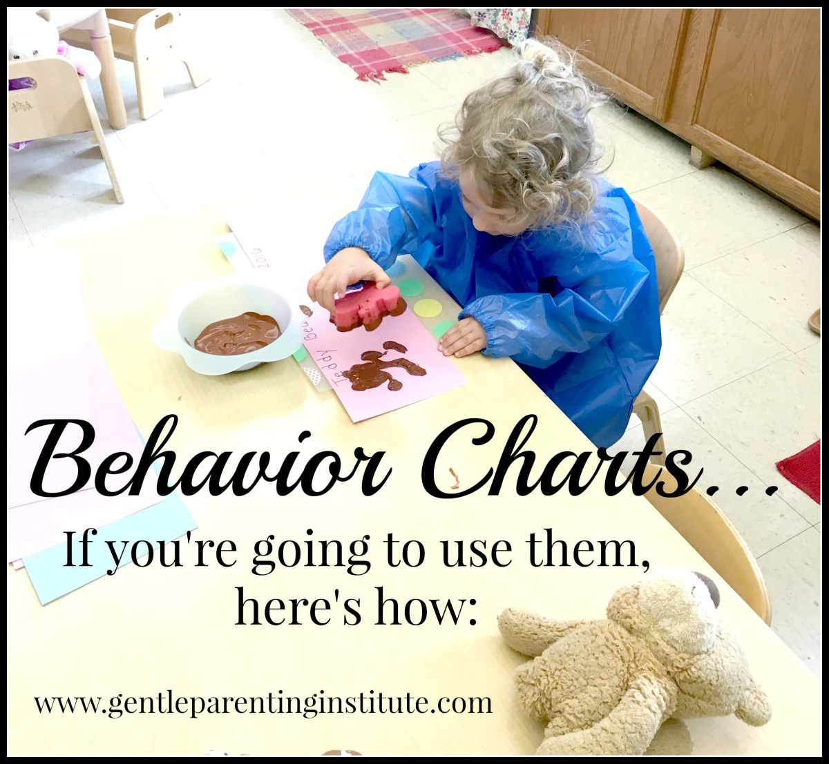 Behavior Charts...if you're going to use them, here's how: