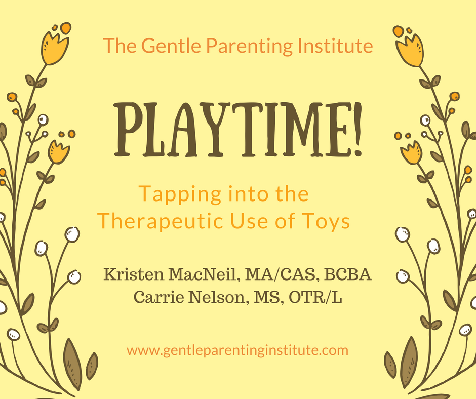 PLAYTIME! (Tapping into the Therapeutic Use of Toys)