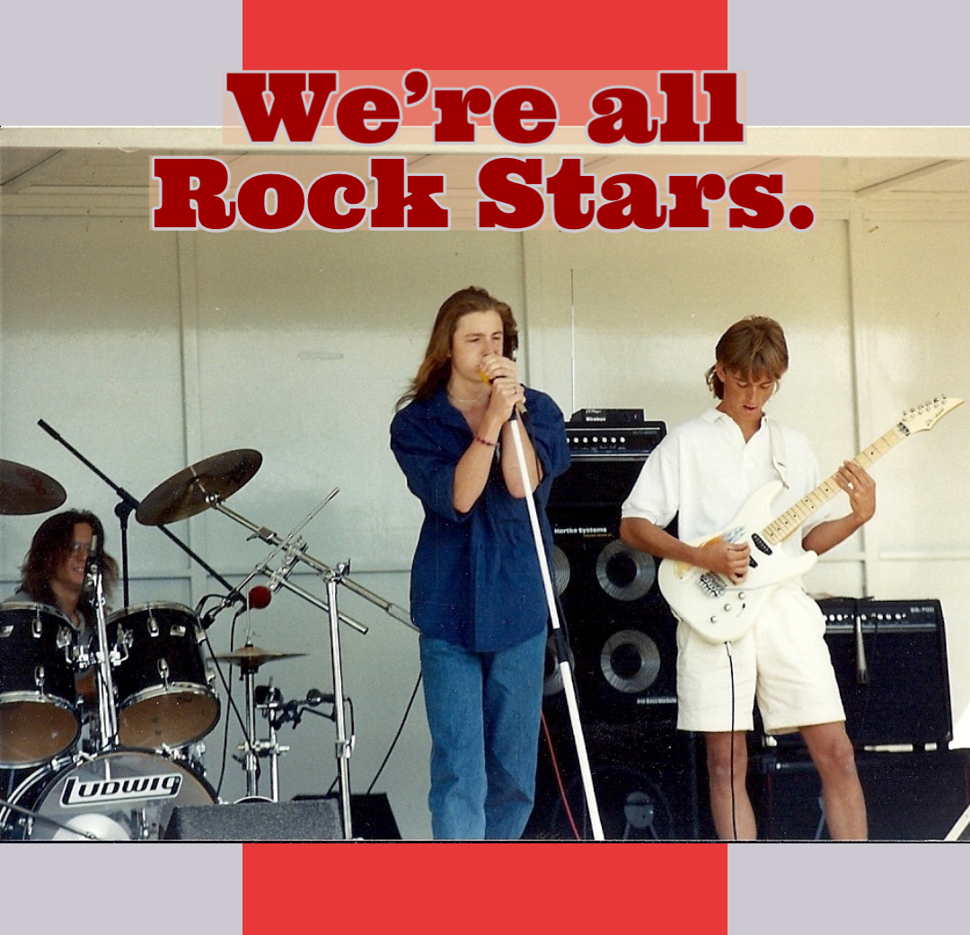 We're all Rock Stars.