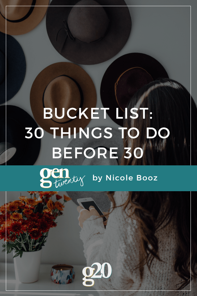 Bucket List: 30 Things to Do Before You Turn 30