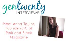 GenTwenty Interviews: Anna Taylor
