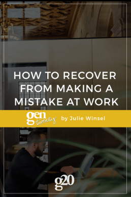 What To Do When You Make a Mistake at Work