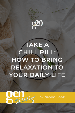 Take a Chill Pill: Relaxation for Everyday Life