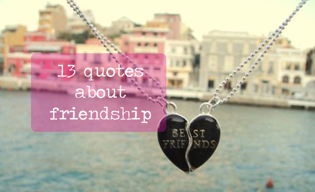 13quotesaboutfriendship