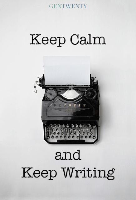 keep calm and keep writing