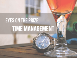 Eyes on the prize: Successful time management