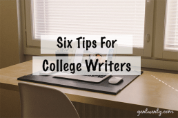 Six Tips for College Writers