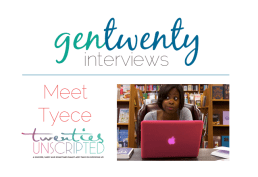Conversations With A Blogger: Tyece Wilkins of Twenties Unscripted