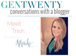 Conversations With a Blogger: Trish from Beyond the Khaki Pants