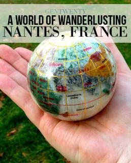 A World of Wanderlusting: Nantes, France