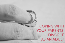 "Grieving Your Parents' ""Gray Divorce"" as an Adult"