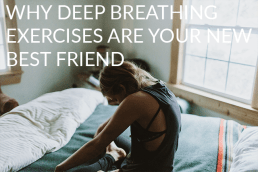 Why Deep Breathing Is Your New Best Friend
